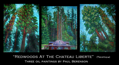 """Redwoods At The Chateau Liberte (Tryptich)"""